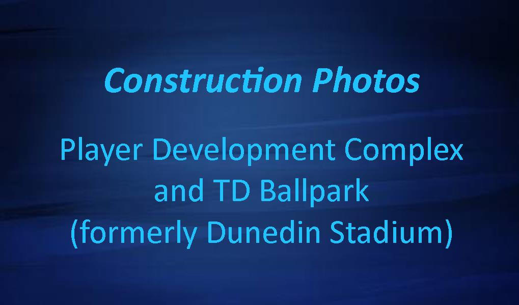 Player Development Complex & Dunedin Stadium